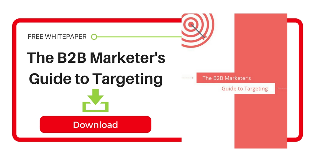 The B2B Marketer's Guide to Targeting