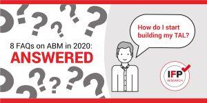 8 FAQs on ABM in 2020