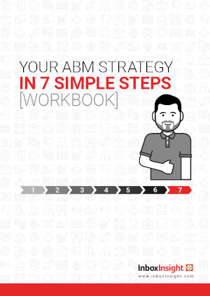 Your ABM Strategy In 7 Simple Steps