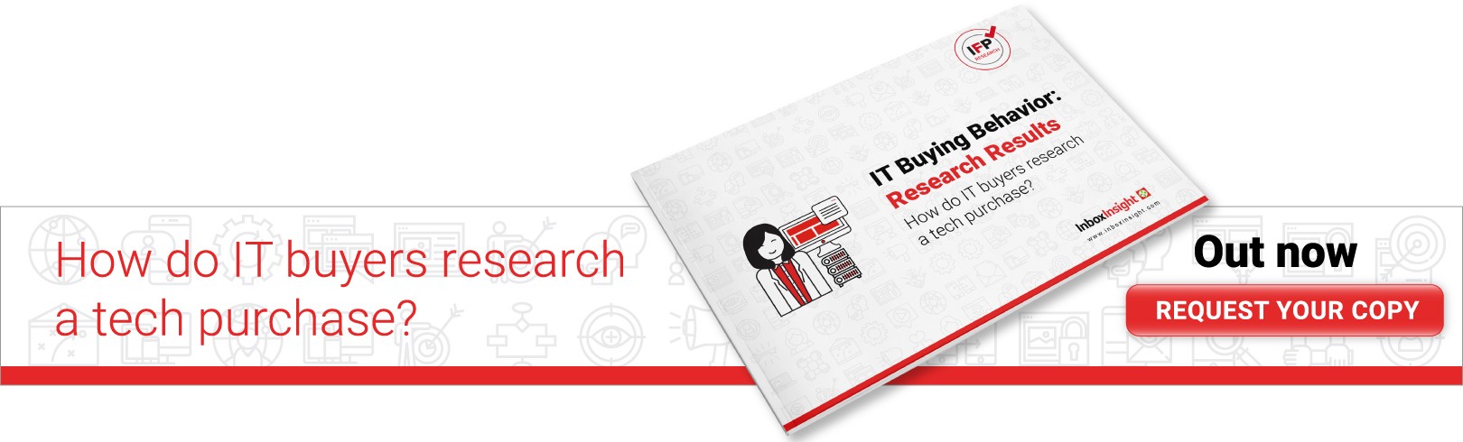 IT Buying Behavior: Research Results